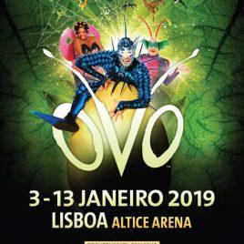CIRQUE DU SOLEIL – OVO (Lisboa)