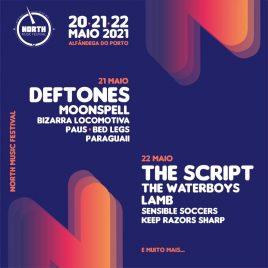 NORTH MUSIC FESTIVAL 2021: DEFTONES, THE SCRIPT, THE WATERBOYS. (OPORTO, PT)